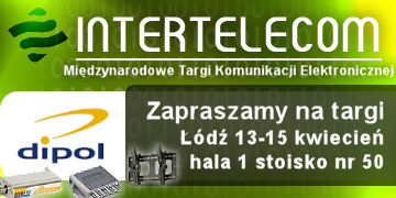 DIPOL at INTERTELECOM in Lodz, Poland, April 13-15, 2010
