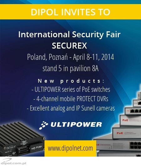 DIPOL at the International Security Fair SECUREX 2014, April 8-11, 2014